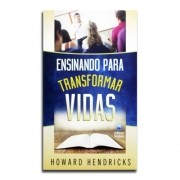 Livro Ensinando Para Transformar Vidas | Howard Hendricks
