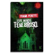 Livro Este mundo tenebroso I |  Frank Peretti