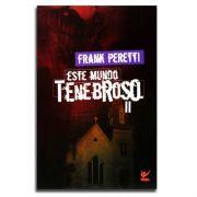 Livro Este Mundo tenebroso II | Frank Peretti