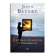Livro Extraordinário | John Bevere
