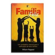 Livro Família Feliz | Wilson Ragazzi