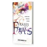 Livro Frases Freaks | Lucinho Barreto