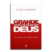 Livro Grande Aos Olhos De Deus | Chip Ingram