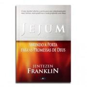 Livro Jejum Abrindo a Porta Para As Promessas | Jentezen Franklin