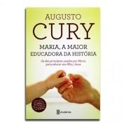 Livro Maria, A maior Educadora Da História | Augusto Cury | 2ª Edição