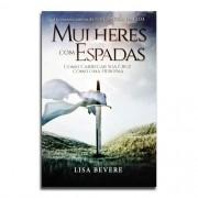 Livro Mulheres com Espadas | Lisa Bevere