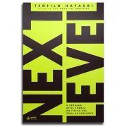 Livro Next Level   Teófilo Hayashi