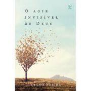 Livro | O Agir invisível de Deus | Luciano Subirá | Editora Vida
