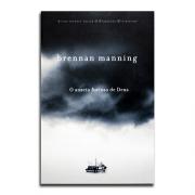 Livro O Anseio Furioso de Deus | Brennan Manning