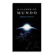 Livro O Clamor Do Mundo | Oswald Smith