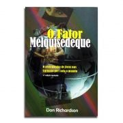 Livro O Fator Melquisedeque   Don Richardson