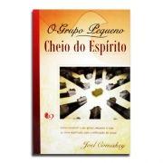 Livro O Grupo Pequeno Cheio do Espírito | Joel Comiskey