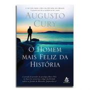 Livro O Homem Mais Feliz da História | Augusto Cury