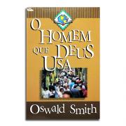 Livro O Homem Que Deus Usa | Oswald Smitch