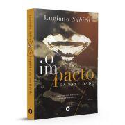 Livro O Impacto Da Santidade | Luciano Subirá