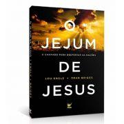 Livro o Jejum de Jesus | Lou Engle | Dean Briggs