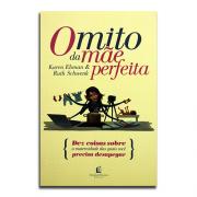 Livro O Mito da Mãe Perfeita | Karen Ehman
