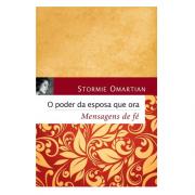 Livro O Poder da Esposa Que Ora | Mensagens de Fé | Stormie Omartian