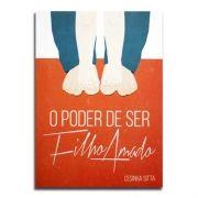 Livro O Poder de Ser Filho Amado | Cesinha Sitta