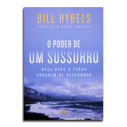 Livro O Poder De Um Sussurro | Bill Hybels