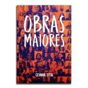 Livro Obras Maiores | Cesinha Sitta