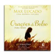 Livro Oração de Bolso para Mães | Max Lucado