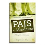 Livro Pais e Lealdade | Dag Heward-Mills