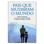 Livro Pais Que Mudaram o Mundo | Editora Habacuc