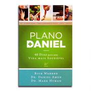 Livro Plano Daniel   40 dias para uma vida mais Saudável   Rick Warren, Dr Daniel Amen e Dr Mark Hyman