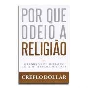 Livro Por Que Odeio Religião | Creflo Dollar