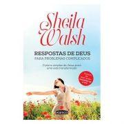 Livro Respostas de Deus Para Problemas Complicados|Sheila Walsh
