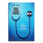 Livro Sinais Vitais do Grupo Pequeno | Michael C. Mack