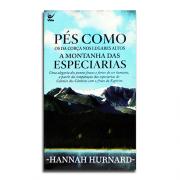 Livro Pés Como Os Da Corça Nos Lugares Altos | A Montanha Das Especiarias | Hannah Hurnard
