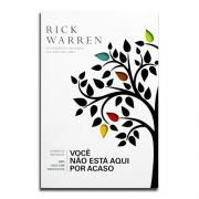 Você Não Está Aqui Por Acaso | Rick Warren
