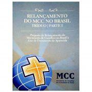Relançamento do MCC no Brasil | Tríduo - Parte I