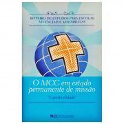 Roteiro de Estudos - Assembleias Regionais - O MCC em estado permanente de missão - AR. 2017