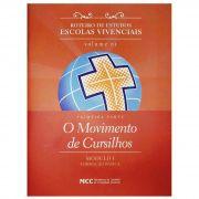 Roteiro de Estudos - Vol. 1 Módulo I - O Movimento de Cursilhos - 1° PARTE
