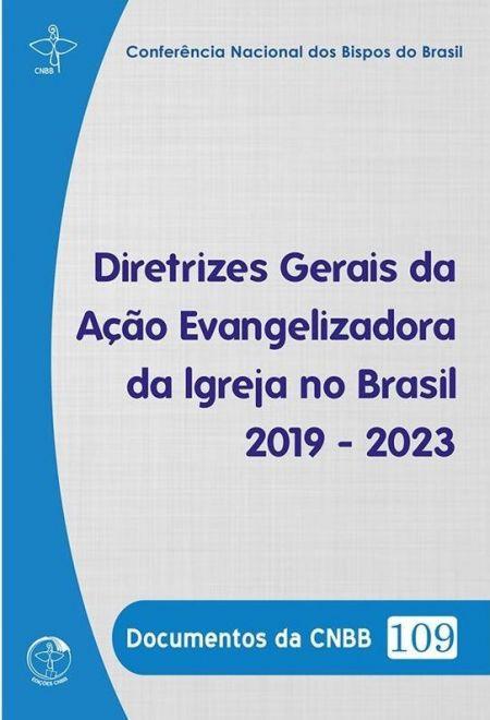 Diretrizes Gerais da Ação Evangelizadora da Igreja no Brasil 2019-2023  - Cursilho