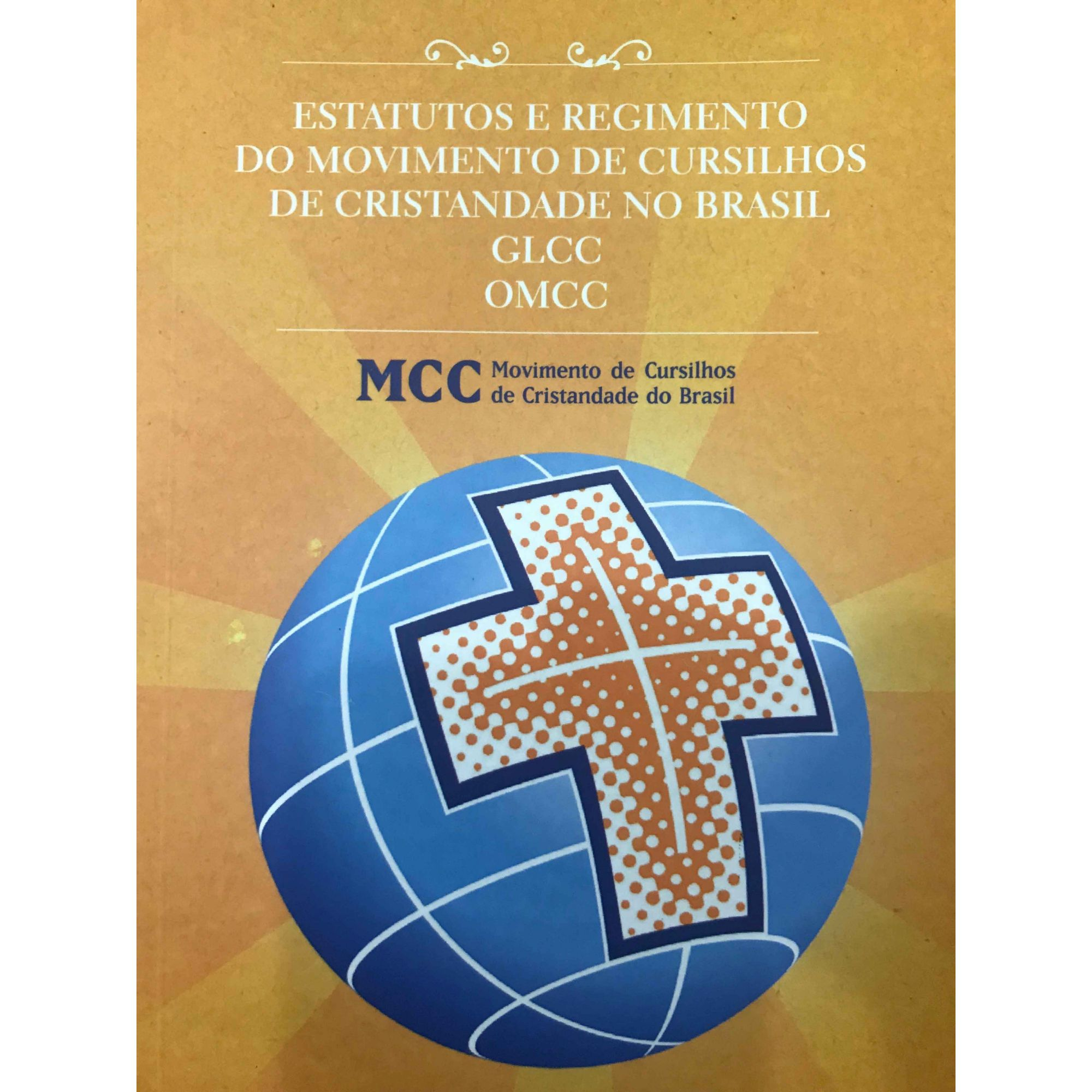 Estatuto e Regimentos do MCC no Brasil