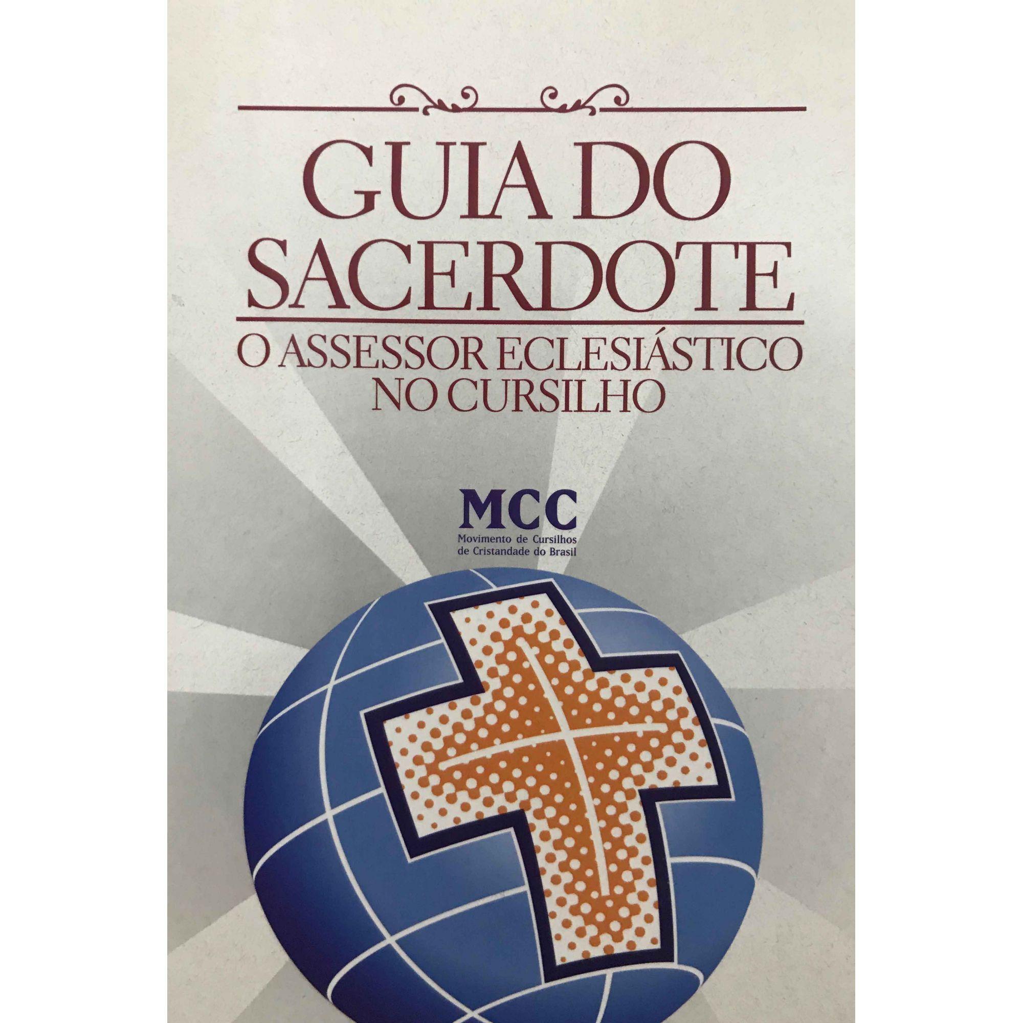 Guia do Sacerdote - O Assessor Eclesiástico no Cursilho