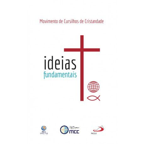 Ideias Fundamentais  - Cursilho