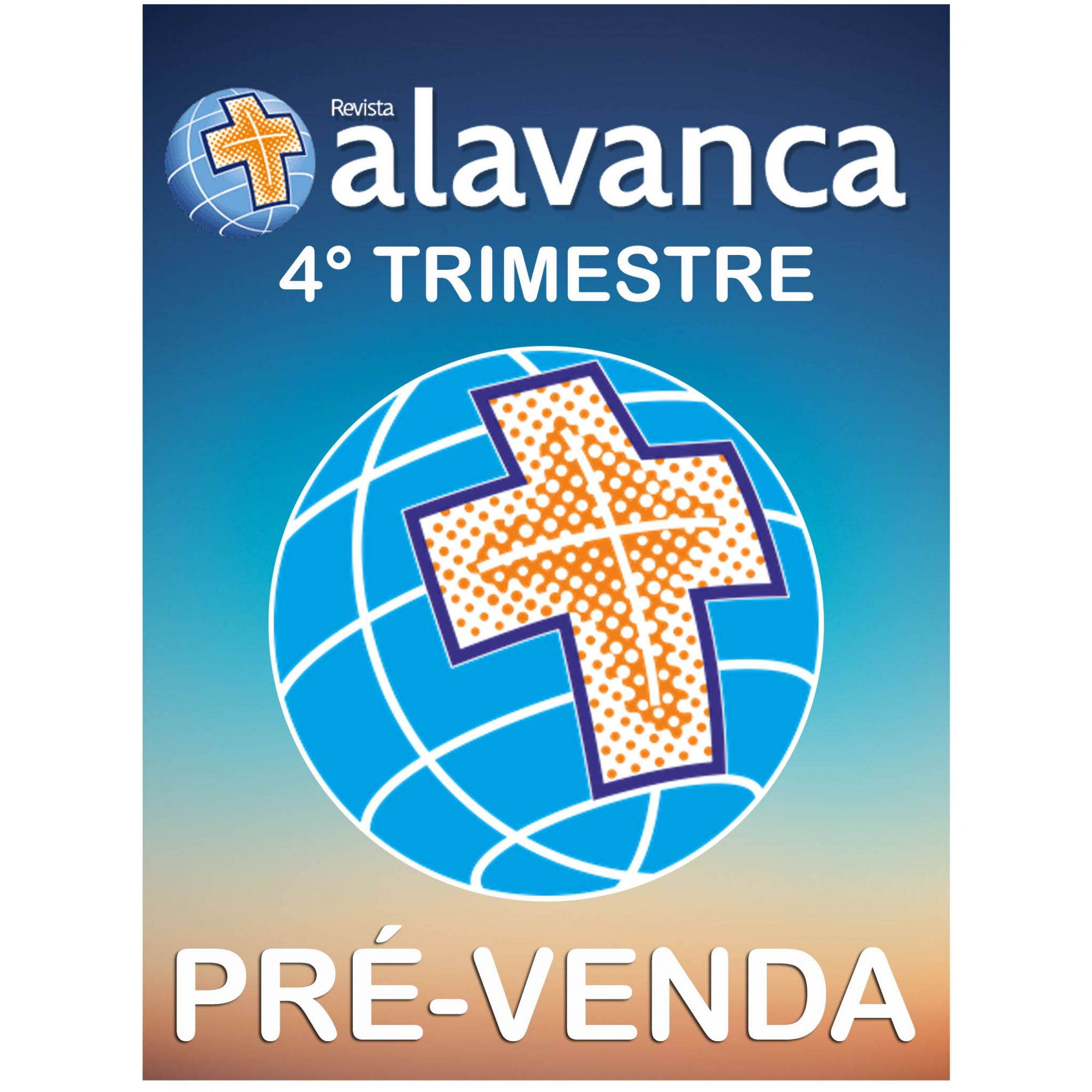 Revista Alavanca 4° Trimestre/2019 (PRÉ-VENDA)