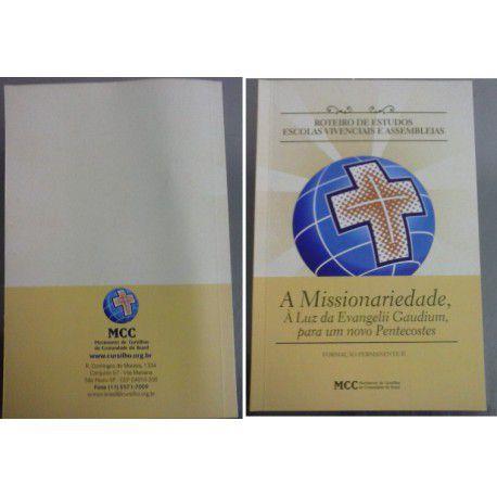 Roteiro de Estudos - a Missionaridade  - Cursilho
