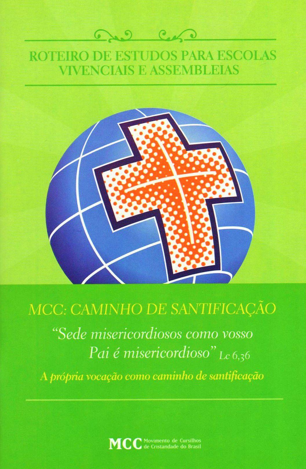 Roteiro de Estudos - Assembleias Regionais - MCC: Caminho de Santificação - AR. 2019