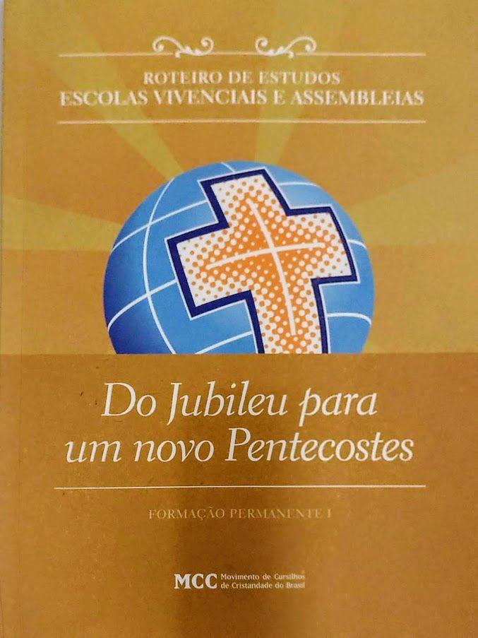 Roteiro de Estudos - Do Jubileu para um Novo Pentecostes AR2013