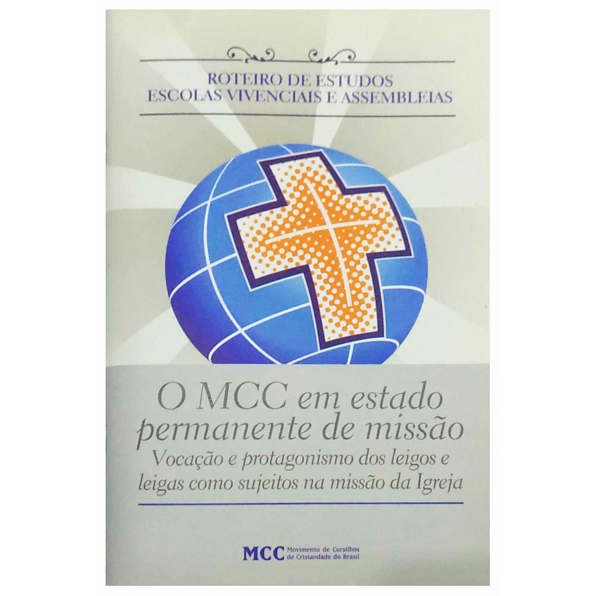 Roteiro de Estudos - Assembleias Regionais - O MCC em estado permanente de missão - AR. 2016  - Cursilho