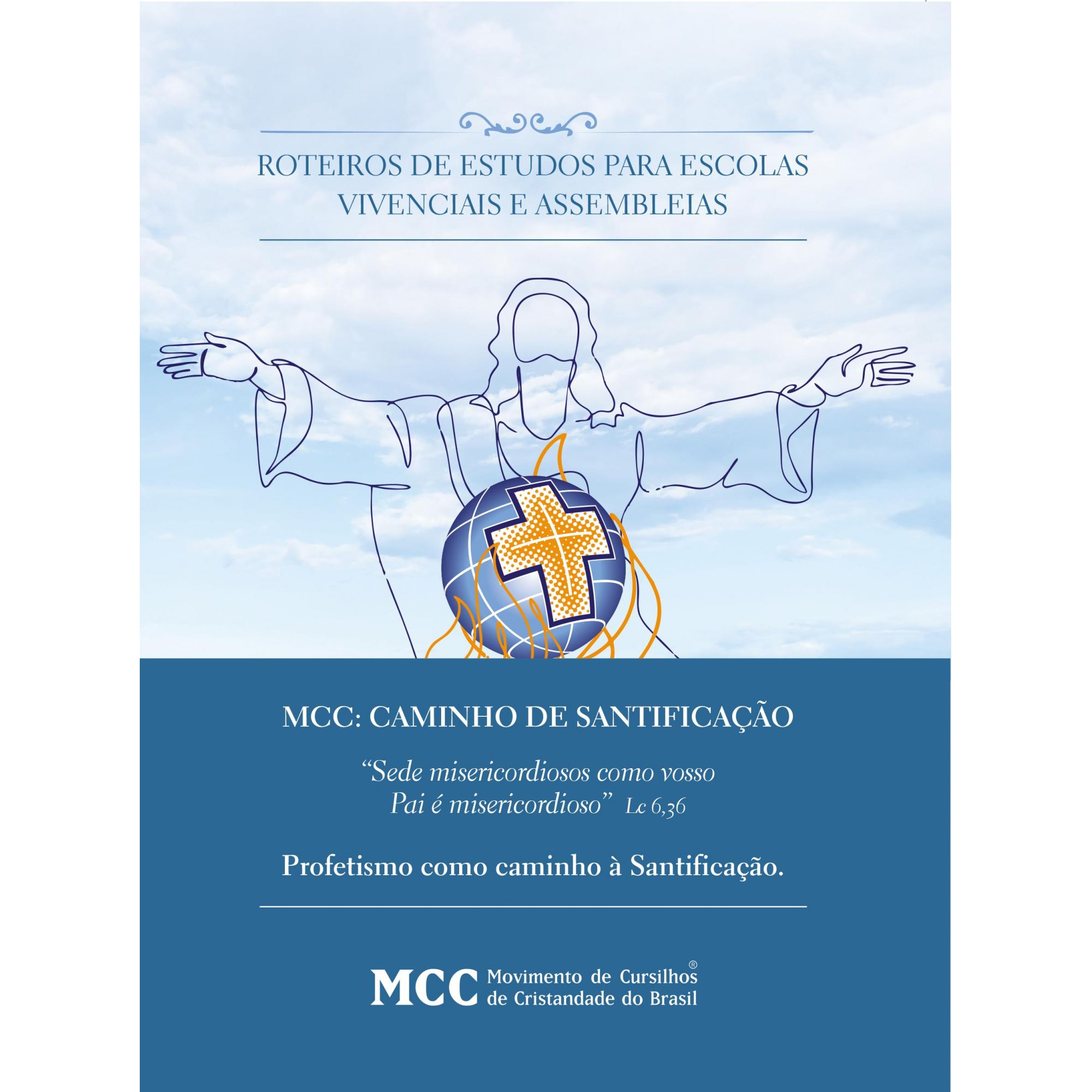 Roteiro de Estudos para Escolas Vivencias e Assembleias - Profetismo como caminho à Santificação - AR2020