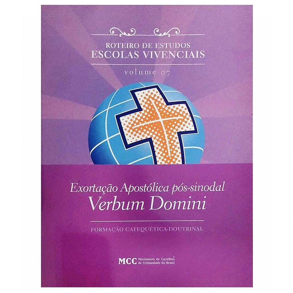 Roteiro de Estudos - Vol. 7 Exortação Apostólica pós-sinodal Verbum Domini  - Cursilho