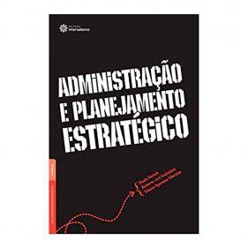 Livro Administração e Planejamento Estratégico - Seminovo
