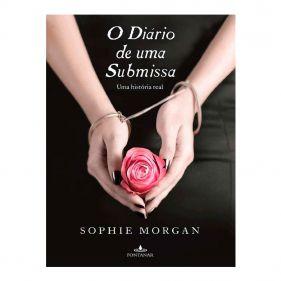 Livro Diário De Uma Submissa - Sophie Morgan -  Seminovo